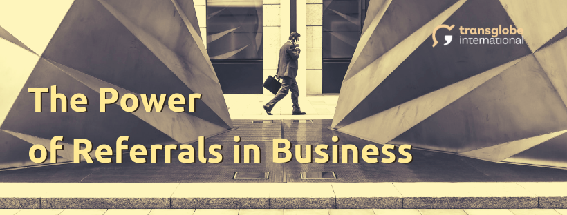 The Power of Referrals in Business
