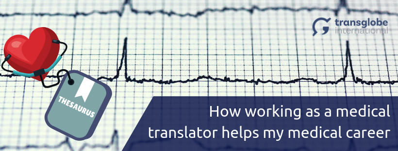 How Translation Helps My Medical Career