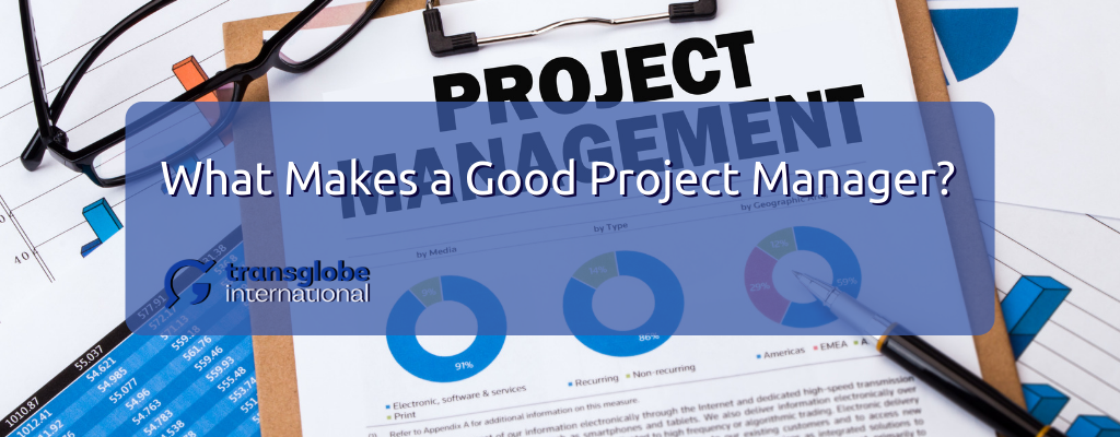What Makes a Good Project Manager?