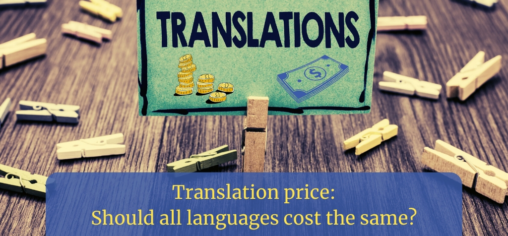 Translation price: Should all languages cost the same?